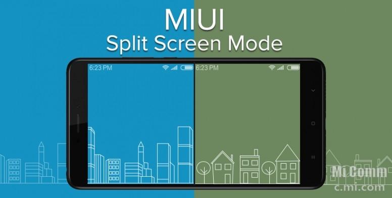 MIUI9 Режим разделения экрана.